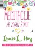 Meditacije za zdrav život - Ja učim od života i ja volim život