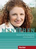 Menschen B1.2 - Deutsch als Fremdsprache Lehrerhandbuch