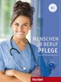 Menschen im Beruf - Pflege B1, Kursbuch mit Audio-CD