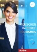 Menschen im Beruf - Tourismus A1, Kursbuch mit Übungsteil und Audio-CD