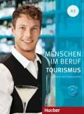 Menschen im Beruf - Tourismus A2, Kursbuch mit Übungsteil und Audio-CD