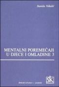Mentalni poremećaji u djece i omladine 3
