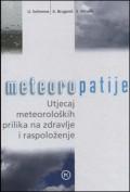 Meteoropatije - Utjecaj meteoroloških prilika na zdravlje i raspoloženje