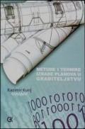 Metode i tehnike izrade planova u građevinarstvu