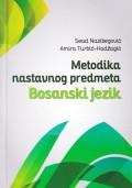 Metodika nastavnog predmeta Bosanski jezik