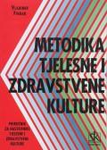 Metodika tjelesne i zdravstvene kulture - priručnik za nastavnike i tjelesne i zdravstvene kulture
