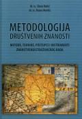 Metodologija društvenih znanosti -  Metode, tehnike, postupci i instrumenti znanstvenoistraživačkog rada