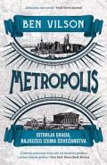 Metropolis - Istorija grada, najvećeg izuma čovečanstva