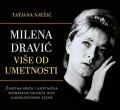 Milena Dravić - Više od umetnosti