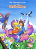 Palčica - Male priče za lijepe snove