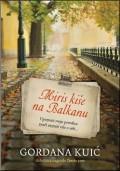 Miris kiše na Balkanu