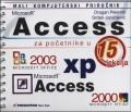 Access za početnike: priručik u 15 lekcija+CD