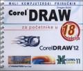 CorelDRAW za početnike: priručnik u 18 lekcija+CD