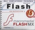 Flash za početnike: priručnik u 16 lekcija+CD