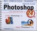 Adobe Photoshop za početnike: priručnik u 24 lekcije+CD
