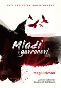 Mladi gavranovi - Prvi deo trilogije Gavran