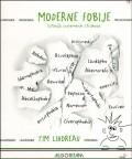 Moderne fobije - Litanija suvremenih strahova