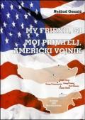 Moj prijatelj, američki vojnik - My friend GI
