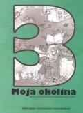 Moja okolina 3 - Radna sveska za treći razred devetogodišnje škole