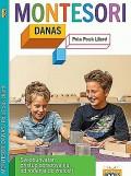 Montesori danas - Sveobuhvatni pristup obrazovanju od rođenja do zrelosti