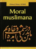 Moral muslimana - Četrdeset hadisa o moralu s komentarom
