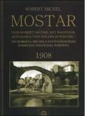Mostar - od Roberta Michela s fotografskim snimcima Wilhema Wienera