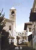 Mostar moj grad, knjiga 4