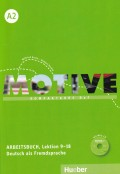 Motive A2 Arbeitsbuch mit MP3-Audio-CD - Kompaktkurs DaF, Lektion 9-18