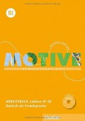 Motive B1 Arbeitsbuch mit MP3-Audio-CD - Kompaktkurs DaF, Lektion 19-30