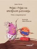 Mrljek i Prljek na smrdljivom putovanju - Priča o neopranoj kosi