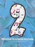 Muzička/glazbena kultura 2 + CD - Udžbenik za drugi razred devetogodišnje osnovne škole