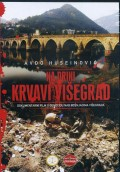 Na Drini krvavi Višegrad - Dokumentarni film DVD-e