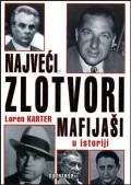 Najveći zlotvori u istoriji - mafijaši