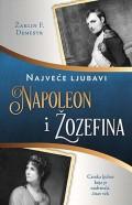 Napoleon i Žozefina - Najveće  ljubavi