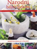 Narodni biljni lijekovi - Recepti za zdravlje i vitalnost