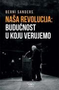 Naša revolucija - Budućnost u koju verujemo