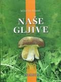 Naše gljive
