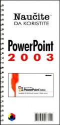 Naučite da koristite Power Point 2003