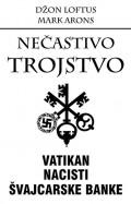 Nečastivo trojstvo - Vatikan, nacisti, švajcarske banke