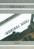 (Ne)mirna Bosna