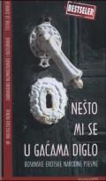 Nešto mi se u gaćama diglo - bosanske erotske narodne pjesme