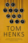 Tom Henks - Netipičan tip
