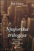 Njujorška trilogija - Grad od stakla, Duhovi, Zaključana soba