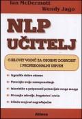 NLP učitelj - Cjelovit vodič za osobnu dobrobit i profesionalni uspjeh