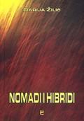 Nomadi i hibridi: Ogledi o filmu i književnosti