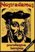 Nostradamus - proročanstva, horoskop