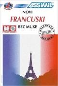 Novi francuski bez muke - assimil metoda + CD