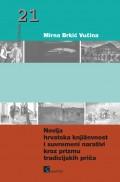 Novija hrvatska književnost i suvremeni narativi kroz prizmu tradicijskih priča