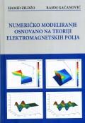 Numeričko modeliranje osnovano na teoriji elektromagnetskih polja
