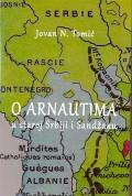 O Arnautima u staroj Srbiji i Sandžaku